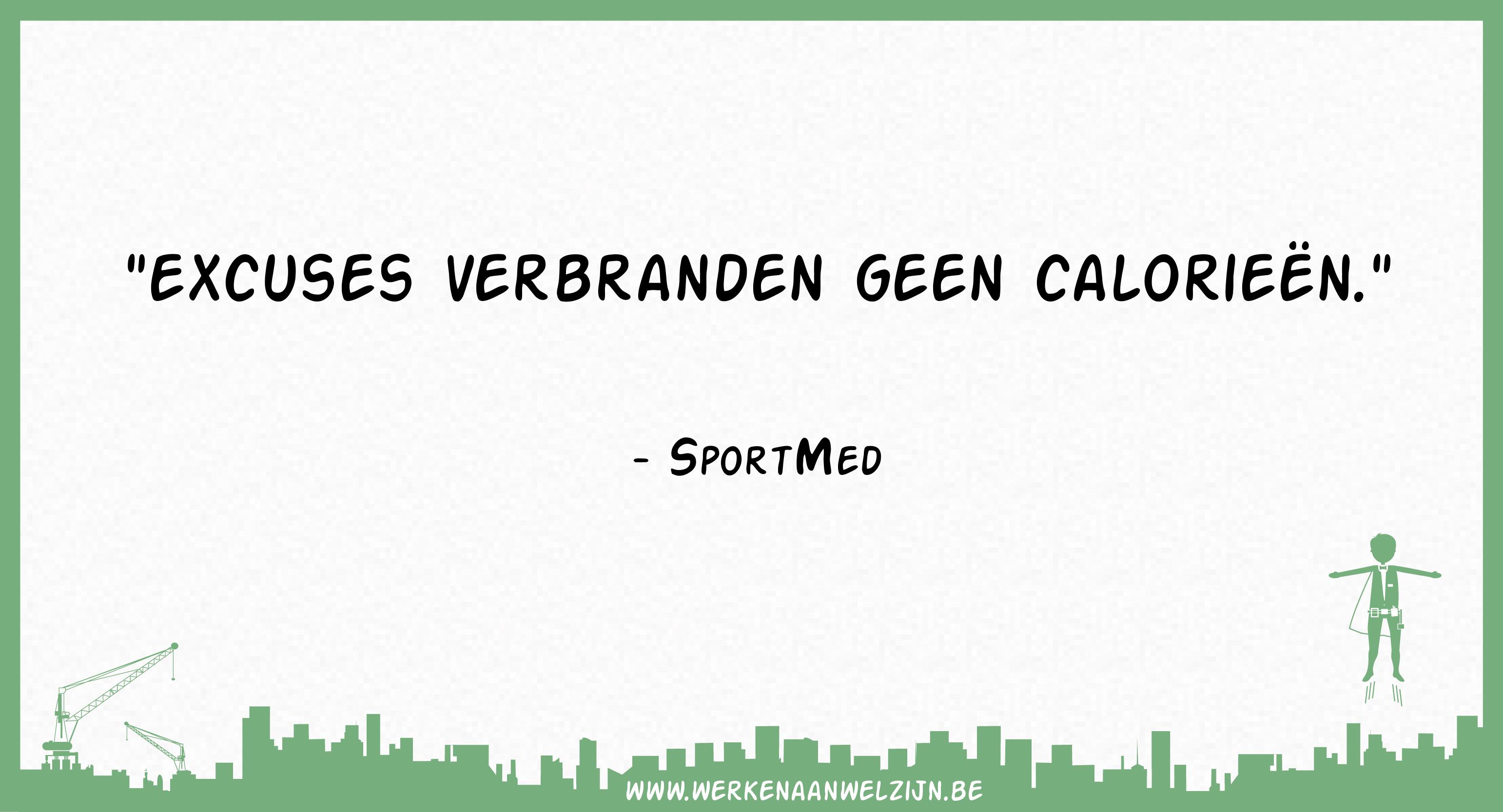 Excuses verbranden geen calorieën (SportMed)